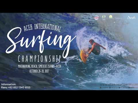 Aceh International Surfing Chamipionship 2017/ Finals Day  Highlights