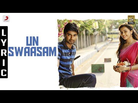 Eetti - Un Swaasam Lyric | Adharvaa, Sri Divya | G.V. Prakash Kumar | Raviarasu