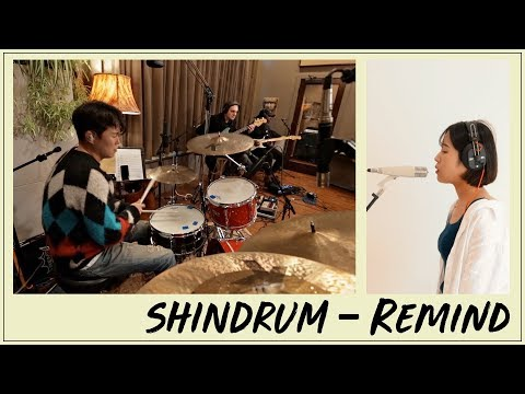 SHINDRUM - Remind (Feat. So Yeon) W/J3PO, Nick Campbell, Agape Jerry