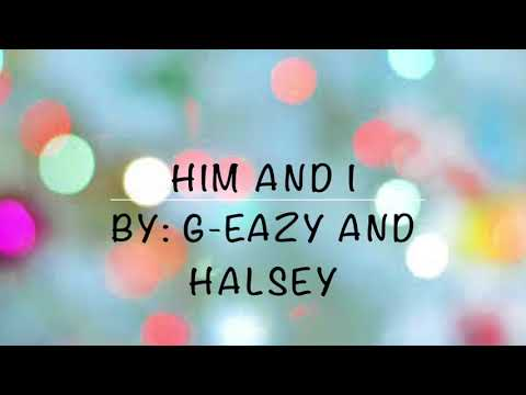Him And I (CLEAN) G-Eazy & Halsey