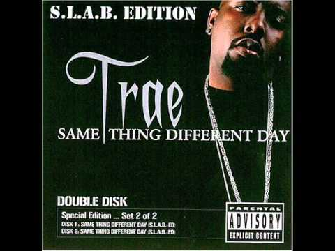 Trae - Sittin' On Top Of The World (S.L.A.B.)