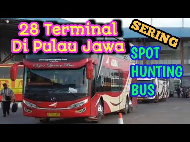 28 Terminal di Pulau Jawa biasa untuk spot hunting bismania