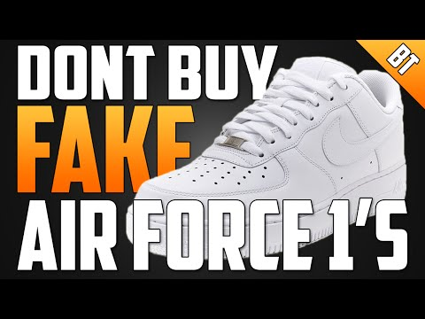 WATCH THIS BEFORE YOU BUY FAKE AIR FORCE 1'S