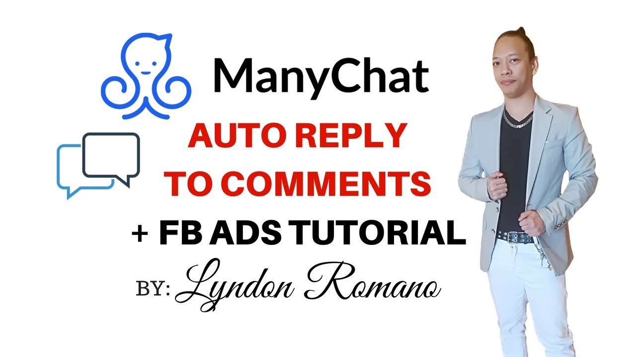 MANYCHAT AUTOREPLY TO COMMENT TUTORIAL + FB ADS by Lyndon Romano
