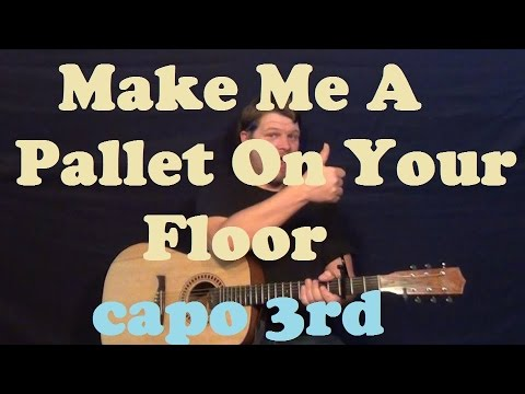 Make Me A Pallet (Gillian Welch) Guitar Lesson Easy How to Play Chord Tutorial Capo 3rd