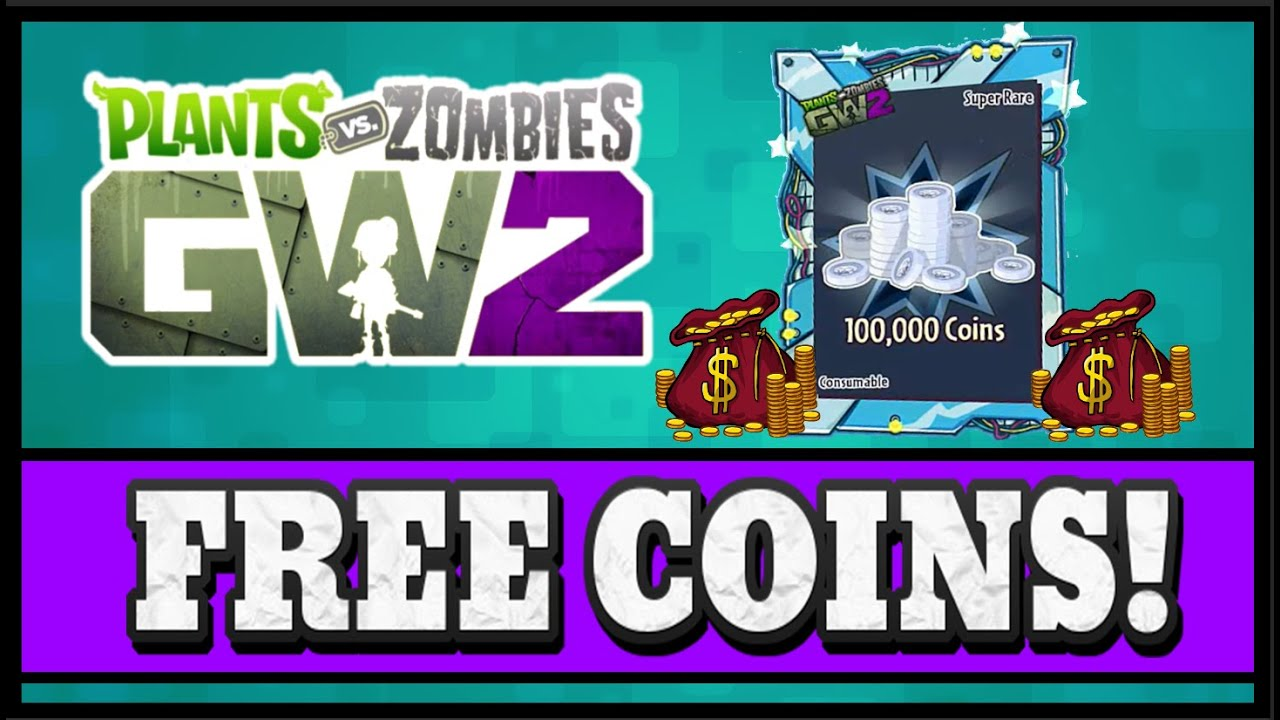 Plants Vs Zombies Garden Warfare 2 How To Get 100 000 Coins Free