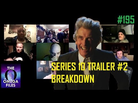 THE OMEGA FILES #195 - Series 10 Trailer #2 Breakdown