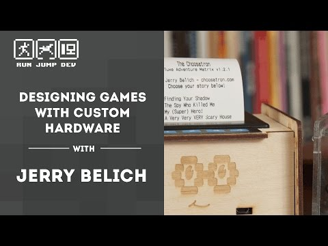 Designing Games with Custom Hardware - Jerry Belich