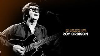Roy Orbison | Austin City Limits Hall of Fame 2017 thumbnail