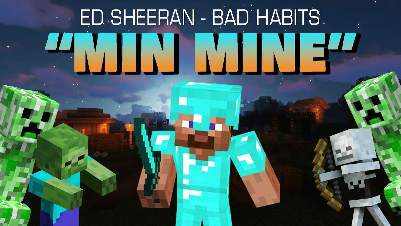 """Min Mine"" - Minecraft Parodi af Ed Sheerans ""Bad Habits"" (Musik Video)"