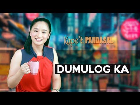 Kape't Pandasal - Dumulog Ka