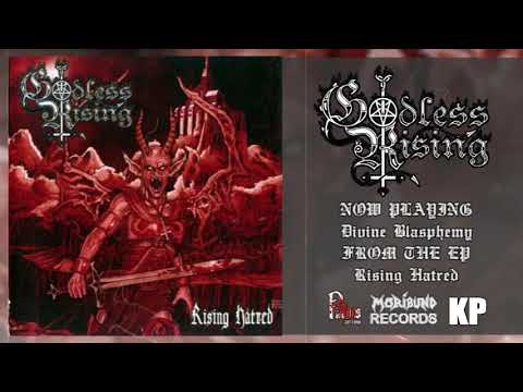 Godless Rising - Rising Hatred (Full EP Stream) Mp3