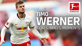 Best of Timo Werner Best Goals Skills Moments and More