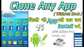 Download lagu Clone Any Android App( Without Root ) Using Apk Editor Pro