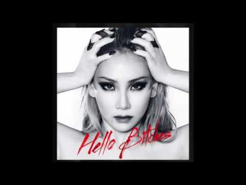 CL - ' HELLO BITCHES ' (Full Audio)