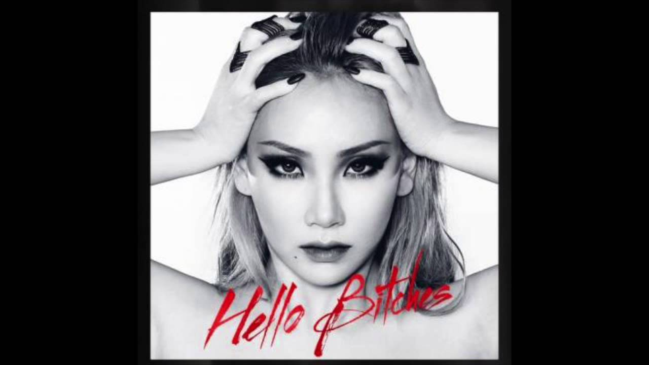 Download CL - ' HELLO BITCHES ' (Full Audio)