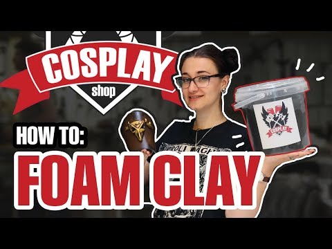 How To: Foam Clay