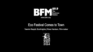BFM89.9 - Eco Festival Comes to Town