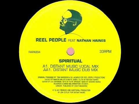Reel People feat. Nathan Haines - Spiritual (Distant Music Dub Mix)