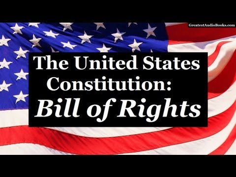 THE BILL OF RIGHTS - U.S. CONSTITUTION - FULL AudioBook | Gr