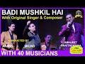 Badi Mushkil Hai I Anjaam I Anand Milind I Abhijeet Live with 40 Musicians I 90's Hindi Songs