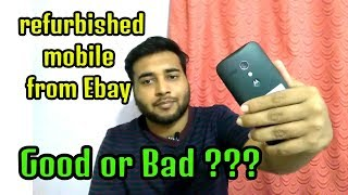 [Hindi] Refurbished Smartphone From Ebay.com || Good Or Bad || Buy Or Not