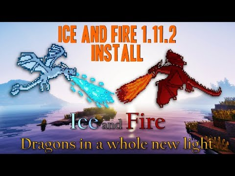 ICE AND FIRE MOD 1.11.2 Minecraft - How To Download And Install Ice And Fire 1.11.2 (with Forge)
