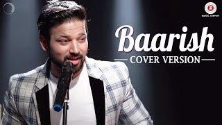 Baarish Cover | Trishna the Band ft Sanchit Chaudhary