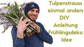 Frühlingsdekoration mit Tulpen - exklusiver Tulpenstehstrauss selber machen - DIY Deko Idee Frühling