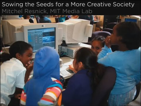 Mitch Resnick: Sowing the seeds for a more creative society