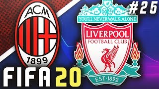 LIVERPOOL IN THE CHAMPIONS LEAGUE!! - FIFA 20 AC Milan Career Mode EP25