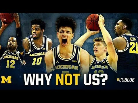 Michigan Basketball: Why Not Us? (Sweet 16 Hype Video)