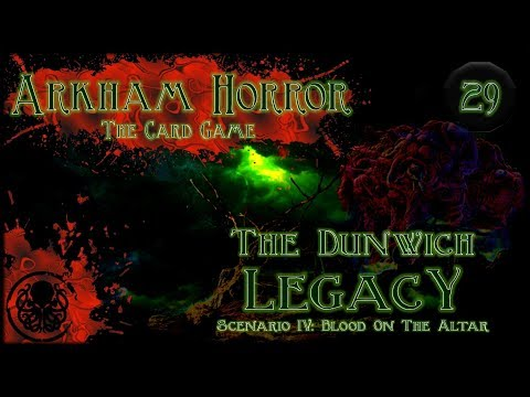 Arkham Horror LCG Playthrough #2 | The Dunwich Legacy | Episode 29: School Run