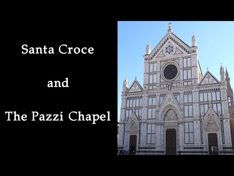 Florence: Santa Croce and The Pazzi Chapel