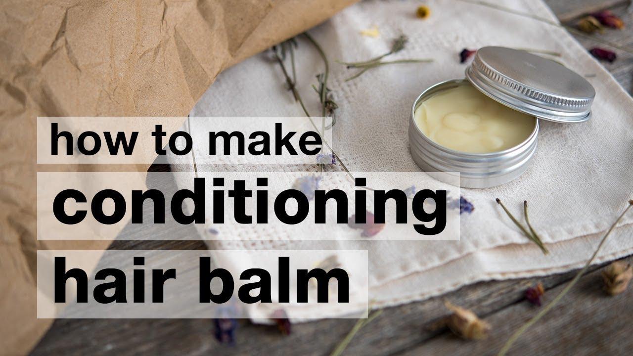 How to Make DIY Conditioning Super Nourishing Hair Balm