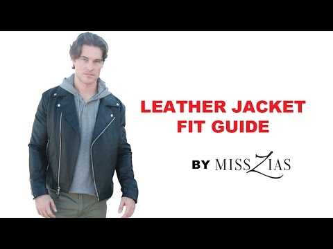 Leather Jacket Fit Guide- MENS FASHION