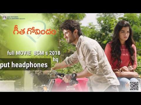 geetha govindam full movie bgm s 2018 |BACK GROUND MUSIC TELUGU |GHOUSE CREATION