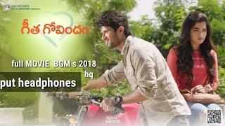 geetha govindam full movie bgm s 2018 |BACK GROUND MUSIC TELUGU |GHOUSE CREATION