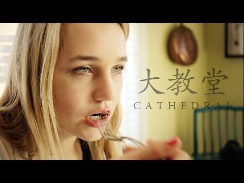 Cathedral 大教堂 - Short Film