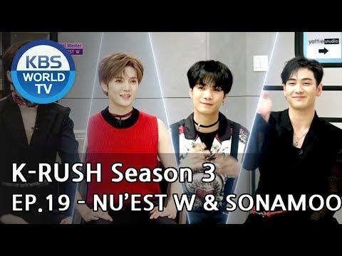 Today's GUEST : NU'EST W & SONAMOO [KBS World Idol Show K-RUSH3 2018.07.20]