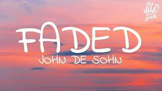 John De Sohn - Faded (Lyrics)