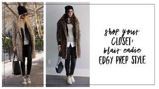 Shop Your Closet: Blair Eadie Edgy Prep Style   Minimalism   Slow Fashion