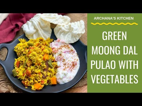 Green Moong Dal Pulao Recipe – North Indian Recipes By Archana's Kitchen