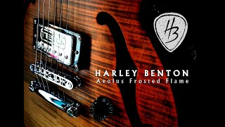 HARLEY BENTON AEOLUS frosted flame, Guitar Review
