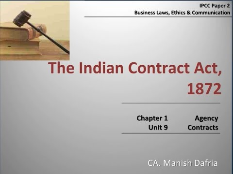 The Indian Contract Act, 1872 - Part 09: Agency