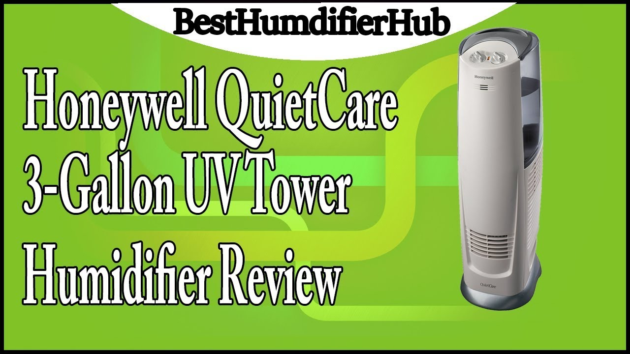 Honeywell QuietCare 3Gallon UV Tower Humidifier Review