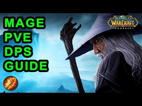 Classic WoW: Mage PvE DPS Guide - Talents, Pre-Raid BiS & Rotation
