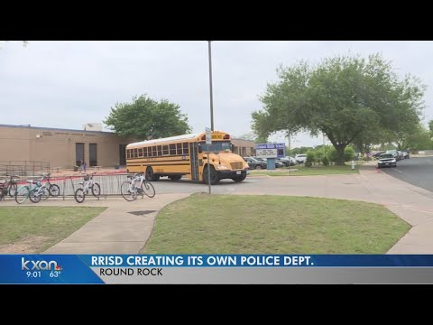 With gaps in coverage, Round Rock ISD plans its own police department