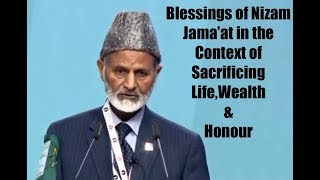 Day1-Blessings of Nizam  Jamaʻat in the Context of Sacrificing Life, Wealth & Honour-LAL Khan Sahib