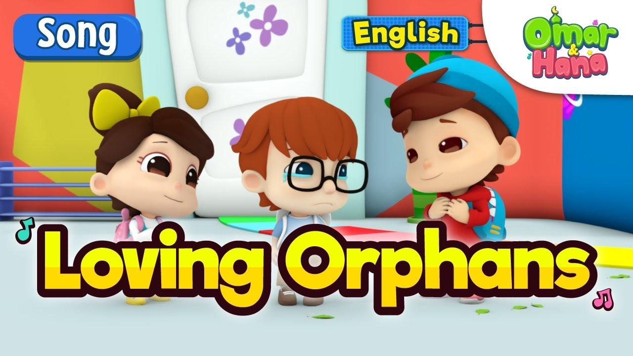 Islamic Cartoons For Kids Loving Orphans